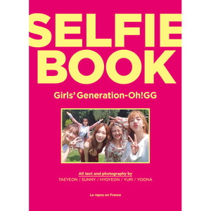 소녀시대-Oh!GG - 셀피북 (SELFIE BOOK : Girls' Generation-Oh!GG)